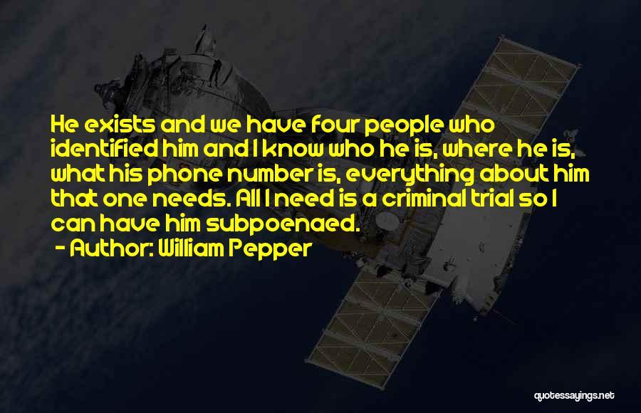 William Pepper Quotes 493571