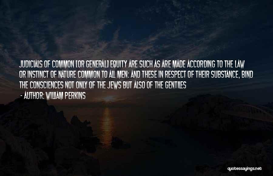William Perkins Quotes 1682682