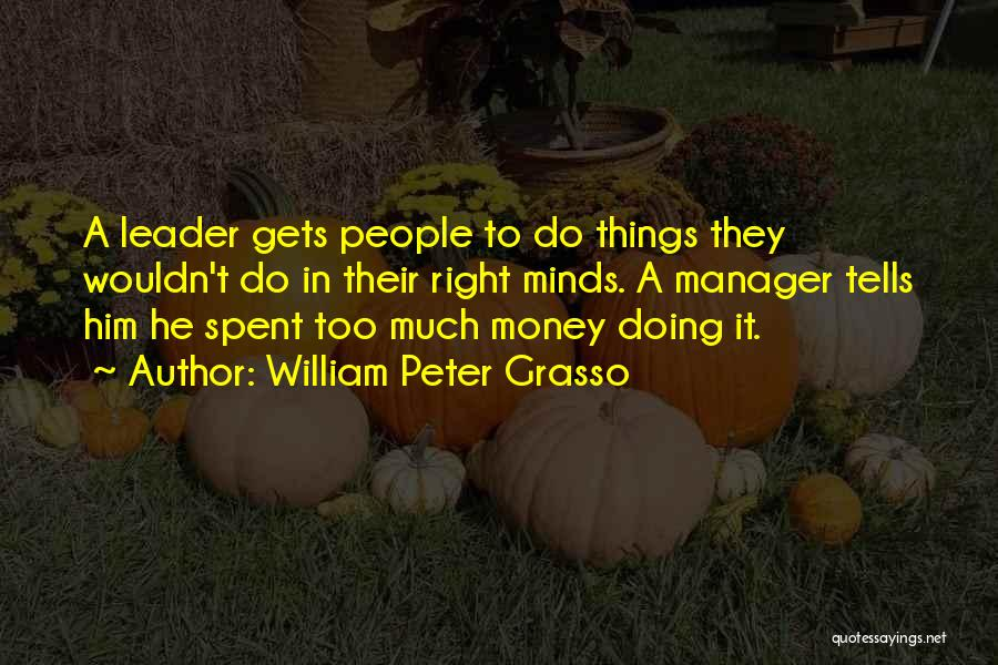William Peter Grasso Quotes 1325324