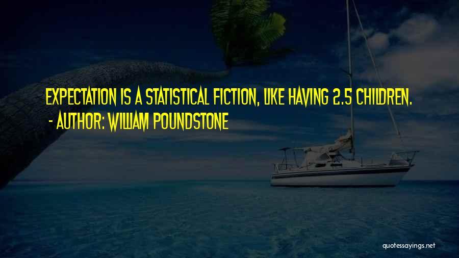 William Poundstone Quotes 211495