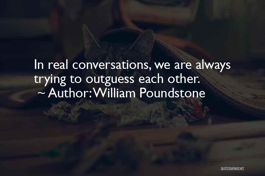 William Poundstone Quotes 758186