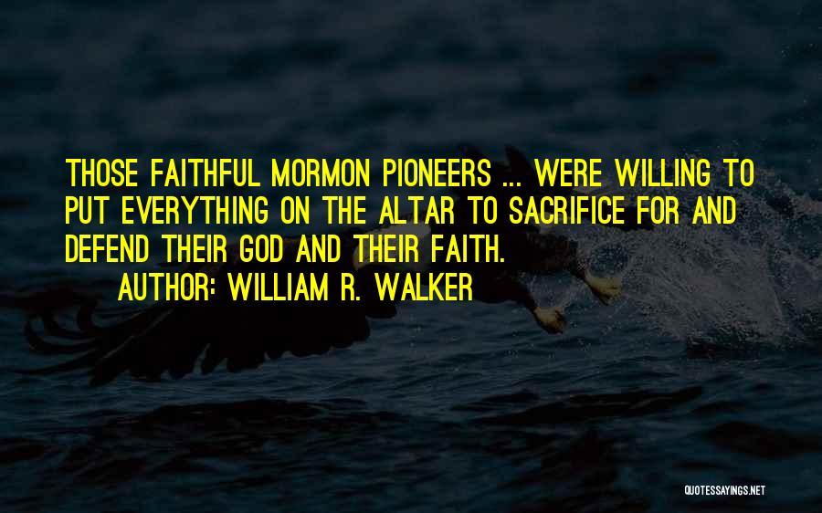 William R. Walker Quotes 1305384