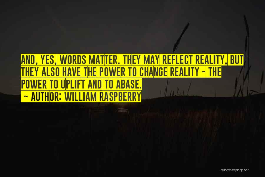 William Raspberry Quotes 1125254