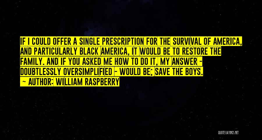 William Raspberry Quotes 601446