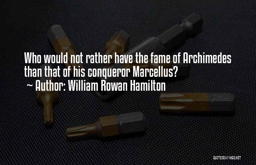 William Rowan Hamilton Quotes 1526985