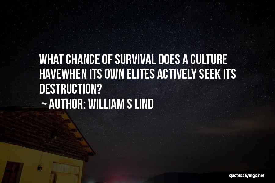 William S Lind Quotes 1108090
