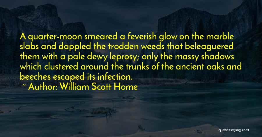 William Scott Home Quotes 615836