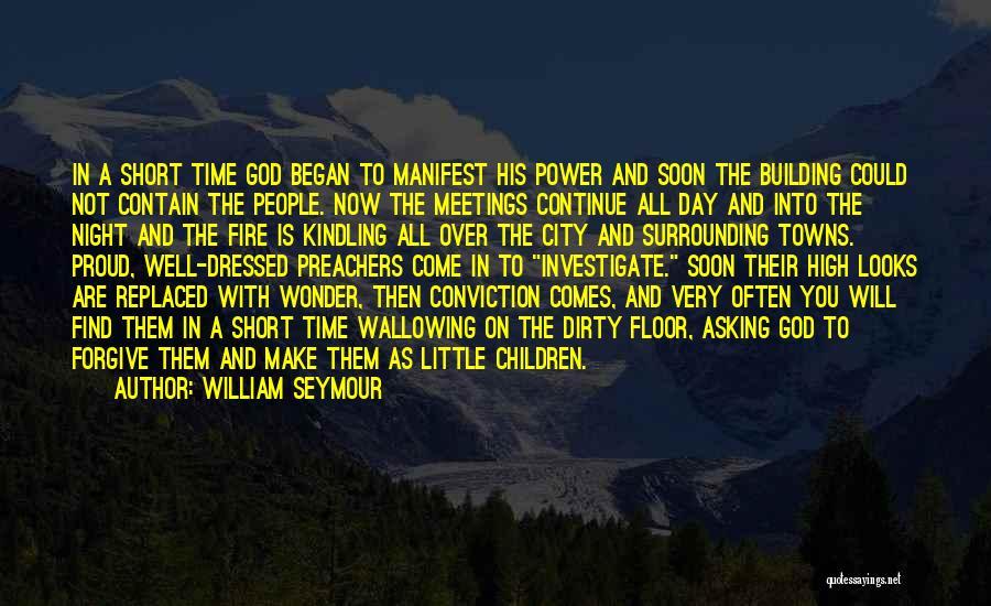 William Seymour Quotes 1765017