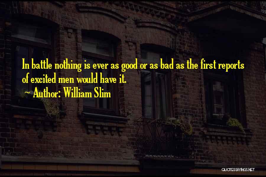 William Slim Quotes 2180408