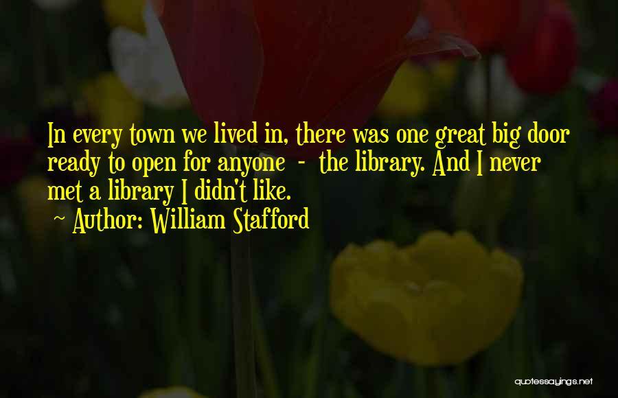 William Stafford Quotes 1115082