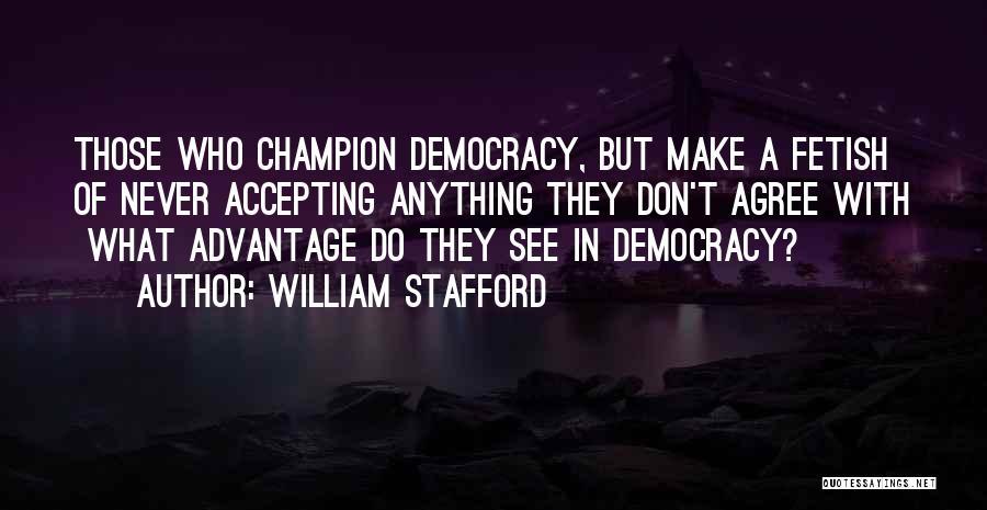 William Stafford Quotes 1148349