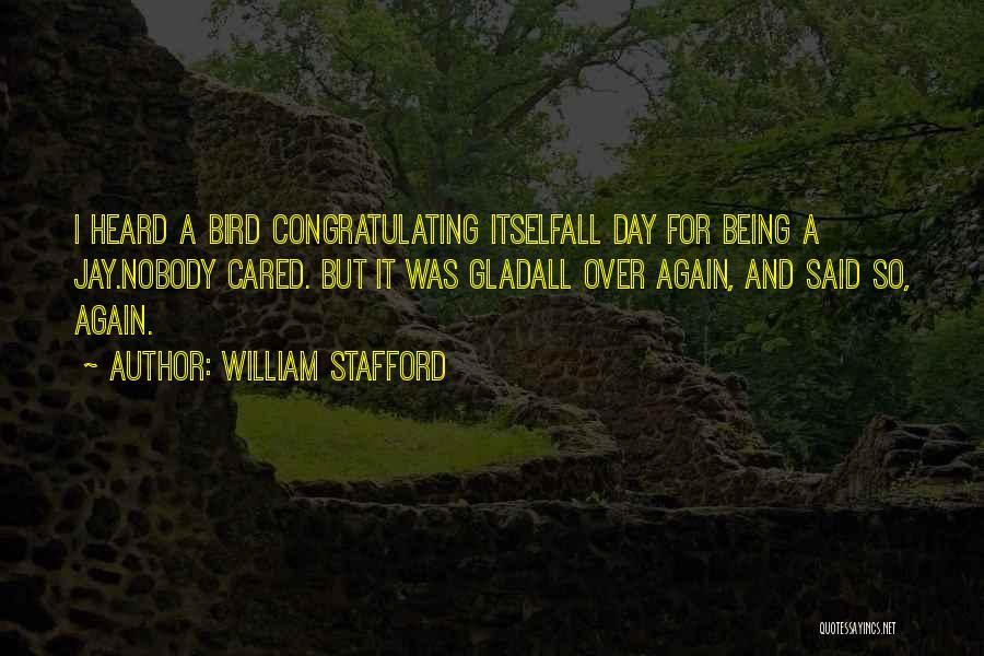 William Stafford Quotes 1178184