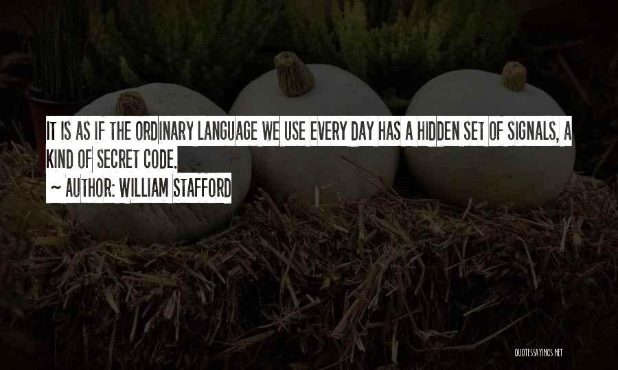 William Stafford Quotes 135535