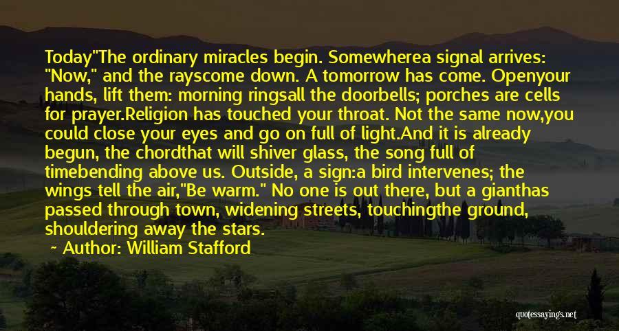 William Stafford Quotes 1570542