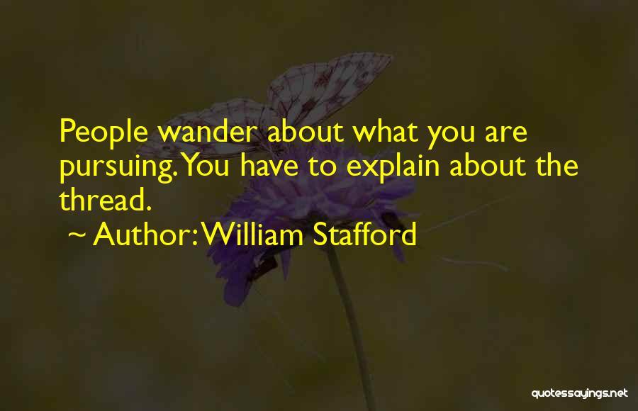 William Stafford Quotes 1762160