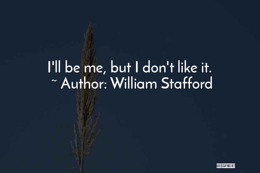 William Stafford Quotes 1982971