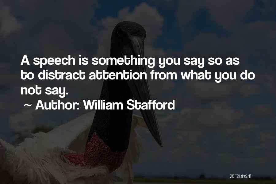 William Stafford Quotes 1986229