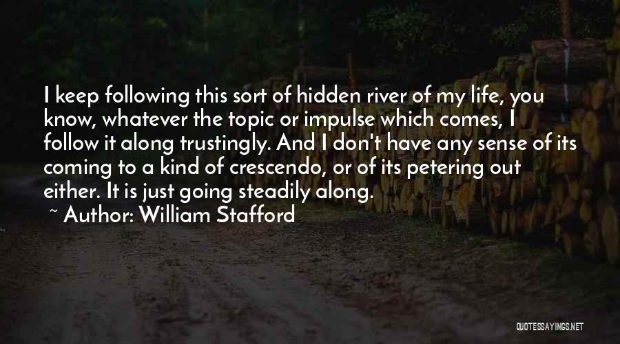 William Stafford Quotes 2054685