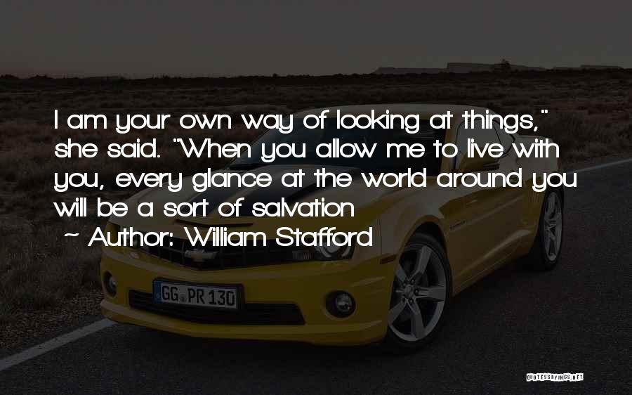 William Stafford Quotes 2236143