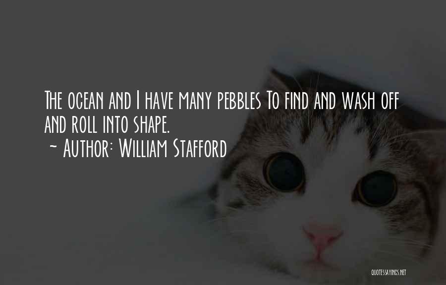 William Stafford Quotes 2256611