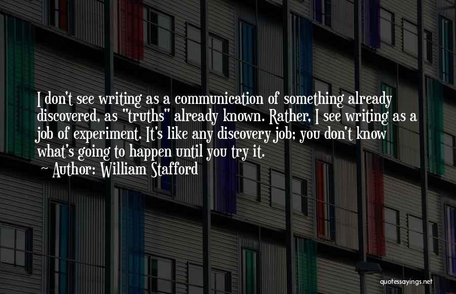 William Stafford Quotes 2259037