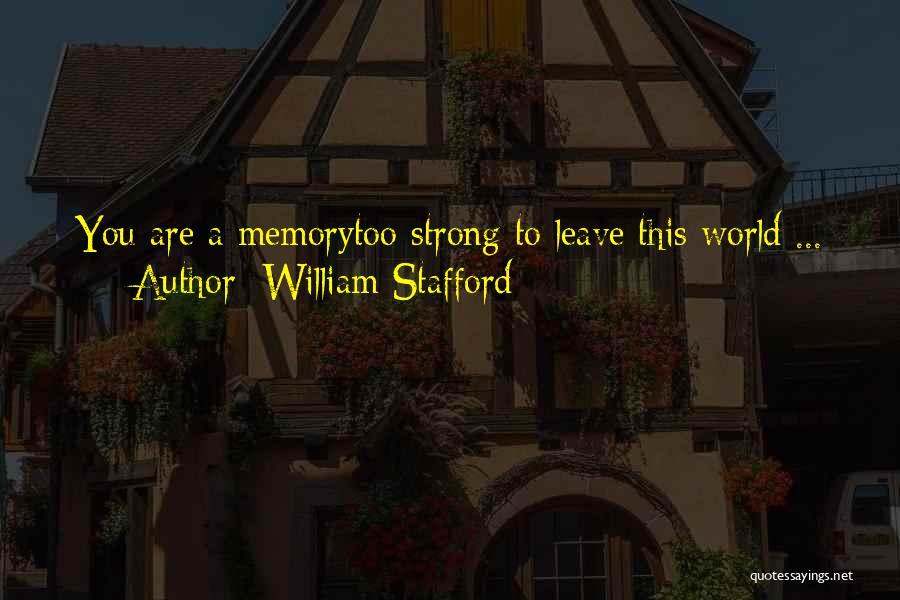 William Stafford Quotes 298906