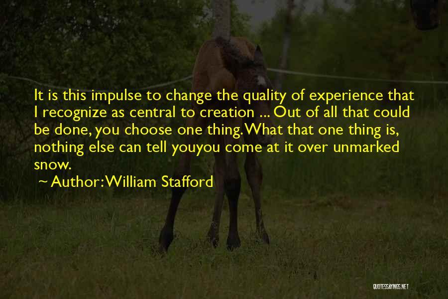 William Stafford Quotes 351698
