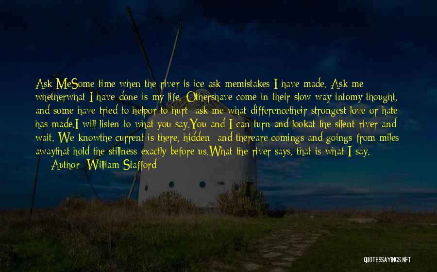William Stafford Quotes 355414
