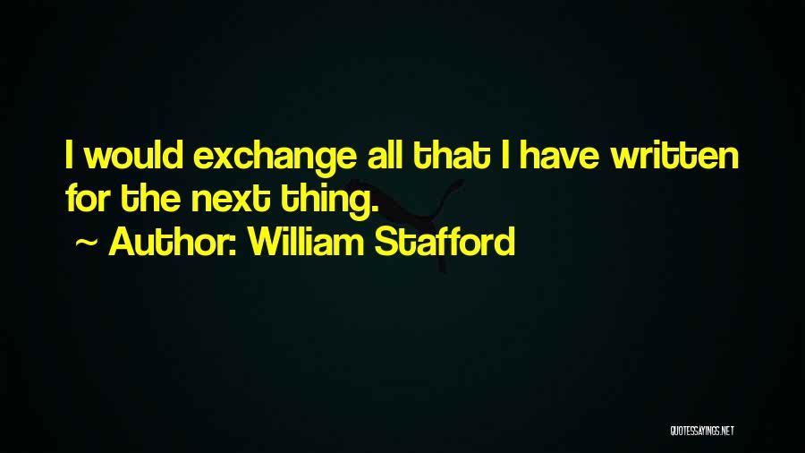 William Stafford Quotes 605604