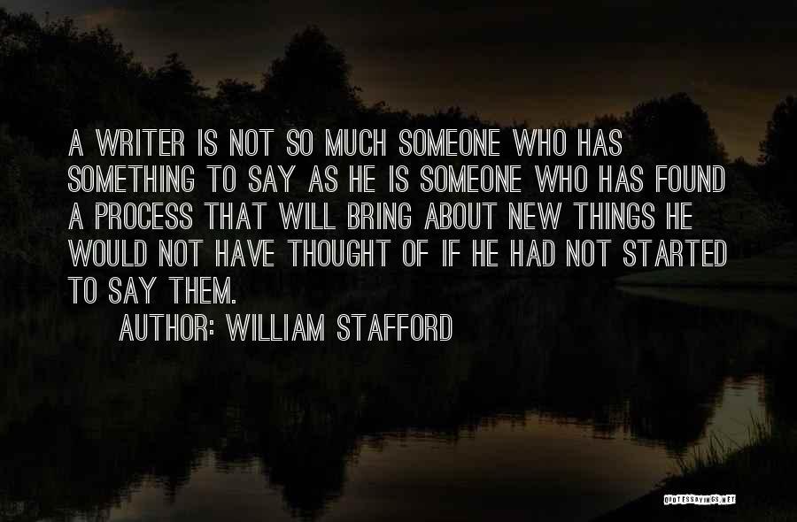 William Stafford Quotes 659357