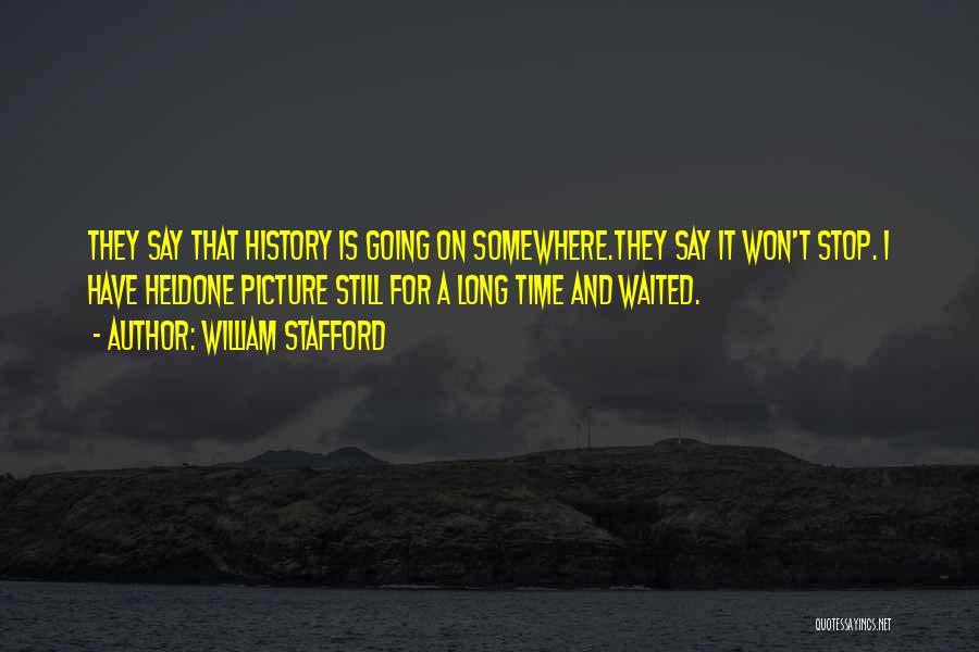 William Stafford Quotes 748768