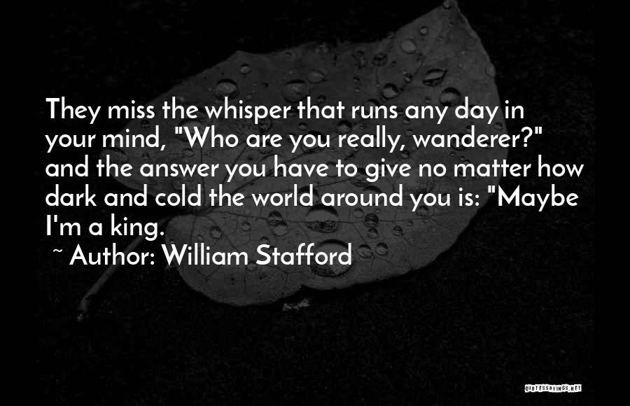 William Stafford Quotes 855433
