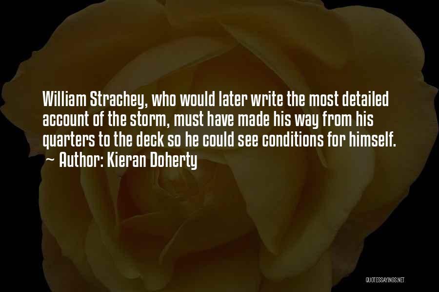 William Strachey Quotes By Kieran Doherty