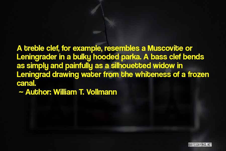 William T. Vollmann Quotes 1049261