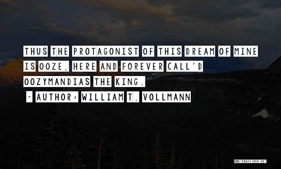 William T. Vollmann Quotes 1050566