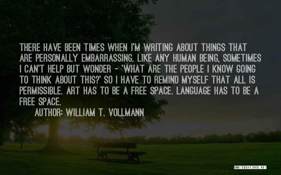 William T. Vollmann Quotes 1190724