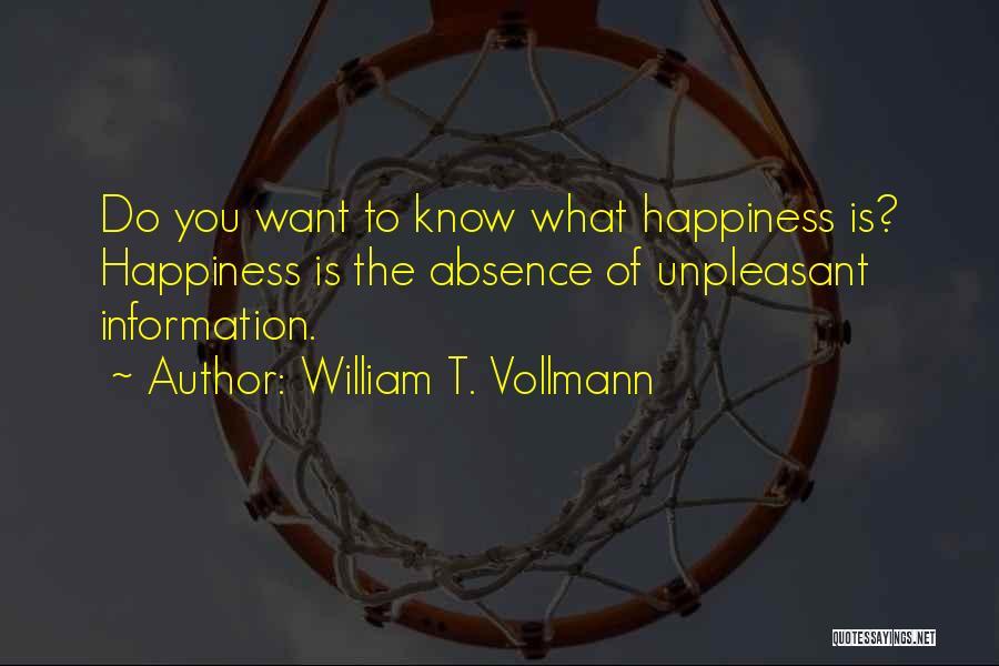 William T. Vollmann Quotes 1256535