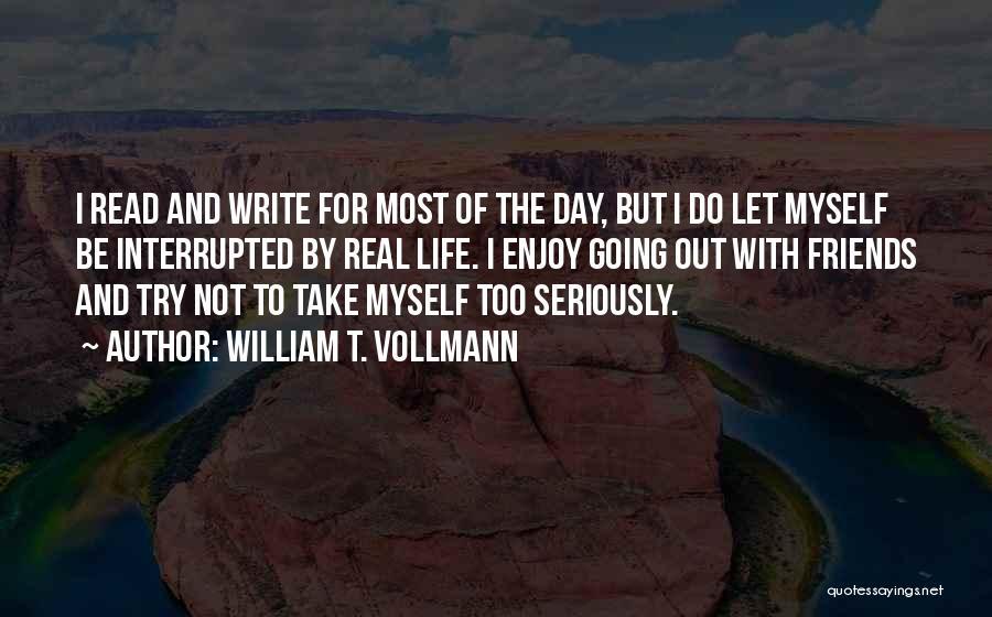 William T. Vollmann Quotes 1375298