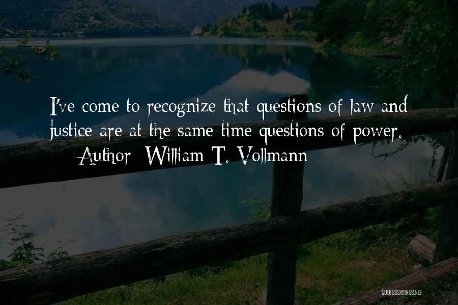 William T. Vollmann Quotes 1499686