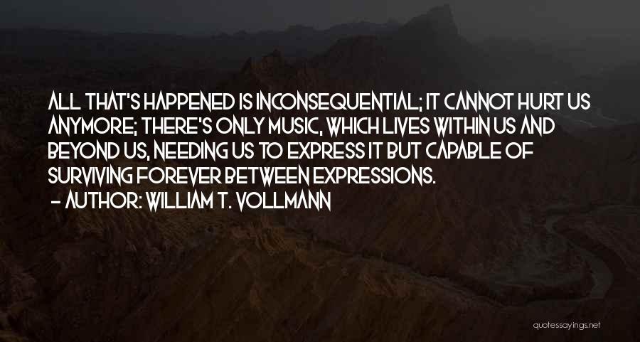 William T. Vollmann Quotes 1572706