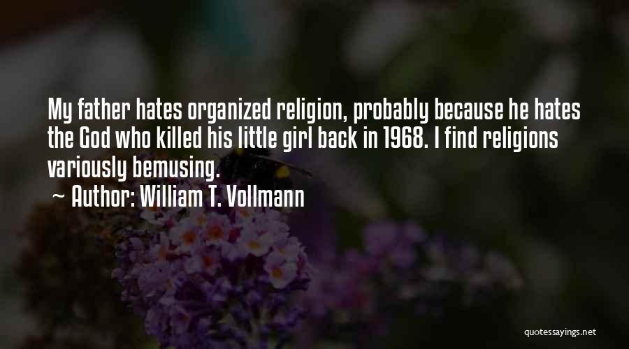 William T. Vollmann Quotes 1702528