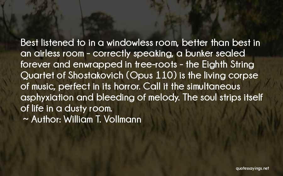 William T. Vollmann Quotes 1712126