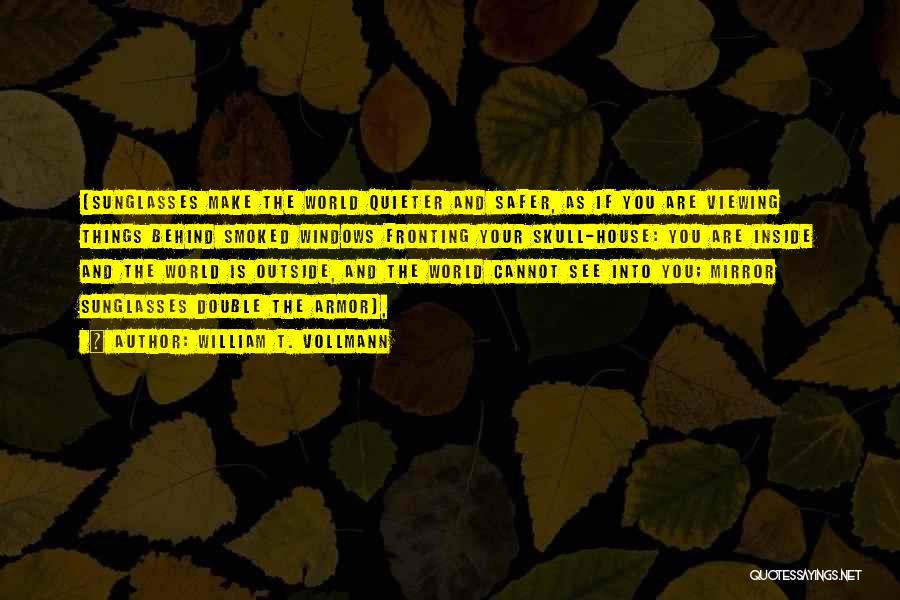 William T. Vollmann Quotes 1728603