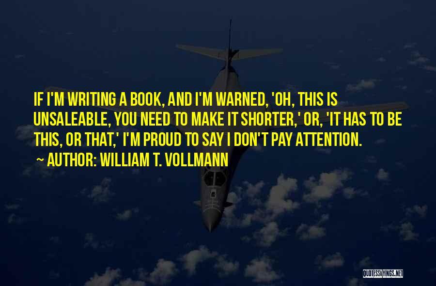 William T. Vollmann Quotes 1737031