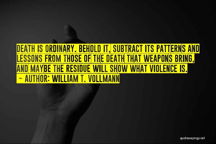 William T. Vollmann Quotes 1881405