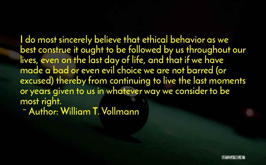 William T. Vollmann Quotes 2065773
