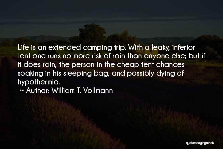 William T. Vollmann Quotes 2078896