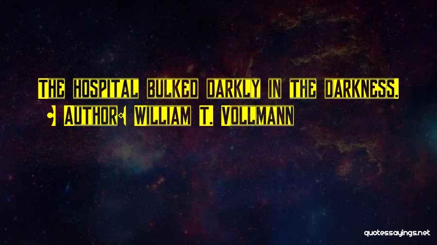 William T. Vollmann Quotes 2084587
