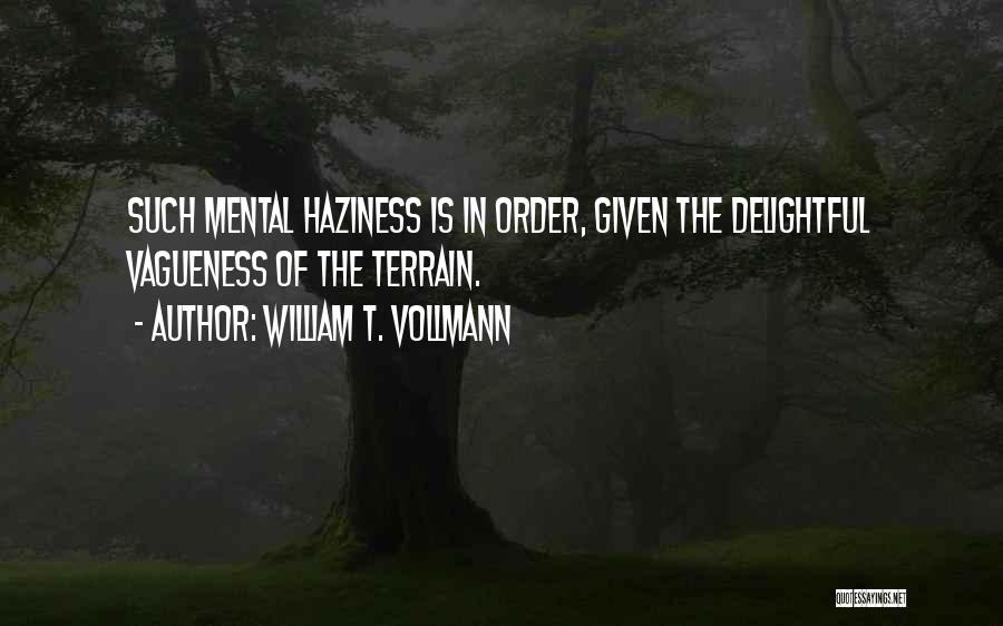 William T. Vollmann Quotes 2095716