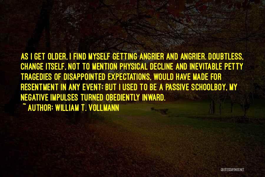 William T. Vollmann Quotes 2101655